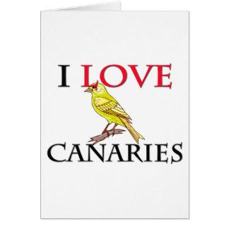 I Love Canaries Card