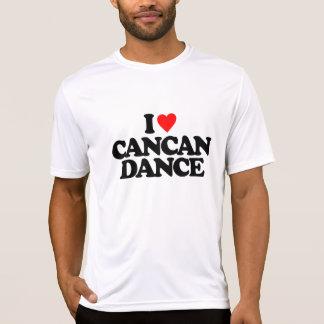 I LOVE CANCAN DANCE T-Shirt