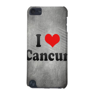 I Love Cancun, Mexico iPod Touch (5th Generation) Case