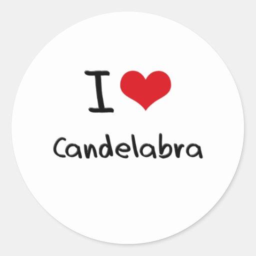 I love Candelabra Round Sticker