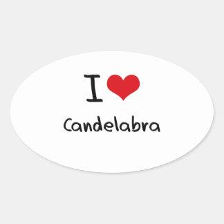 I love Candelabra Oval Stickers