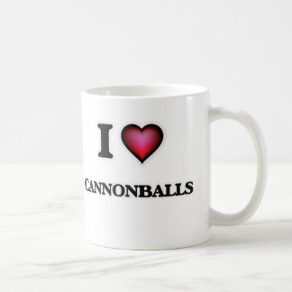 I love Cannonballs Coffee Mug