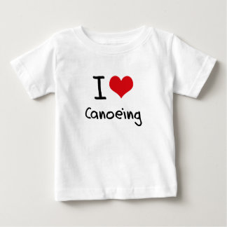 I love Canoeing Baby T-Shirt