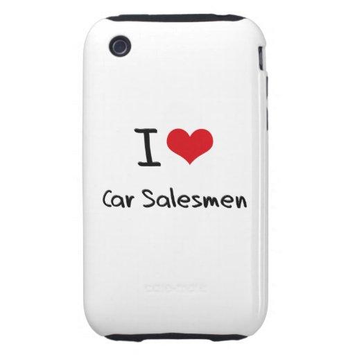 I love Car Salesmen iPhone 3 Tough Cover