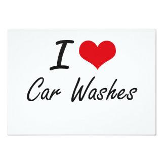 "I love Car Washes Artistic Design 5"" X 7"" Invitation Card"