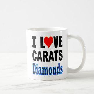 I Love Carats Diamonds Coffee Mug