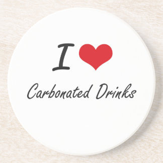 I love Carbonated Drinks Artistic Design Beverage Coaster