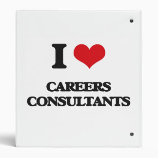 I love Careers Consultants 3 Ring Binder