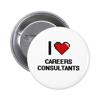 I love Careers Consultants 2 Inch Round Button
