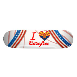 I Love Carefree, Arizona Custom Skate Board