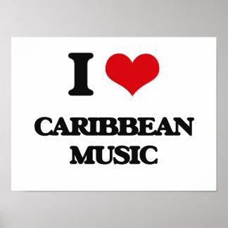 I Love CARIBBEAN MUSIC Print
