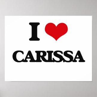 I Love Carissa Poster