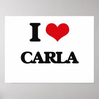I Love Carla Poster