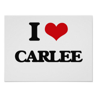 I Love Carlee Poster