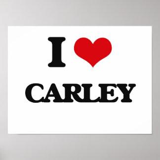 I Love Carley Poster