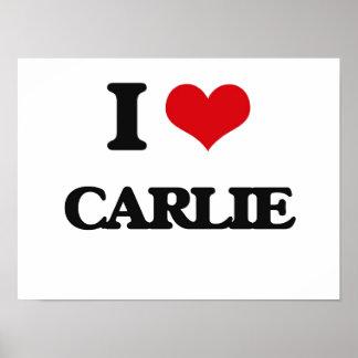 I Love Carlie Poster