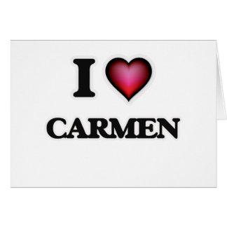 I Love Carmen Card