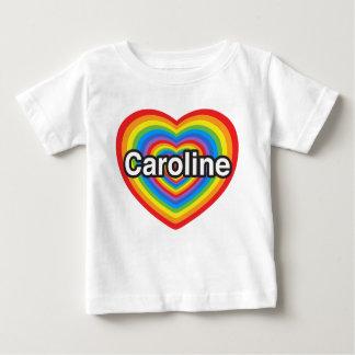 I love Caroline. I love you Caroline. Heart Baby T-Shirt