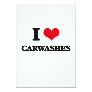 "I love Carwashes 5"" X 7"" Invitation Card"