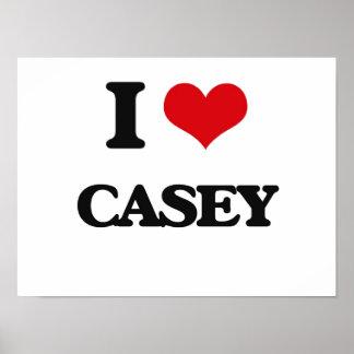 I Love Casey Poster