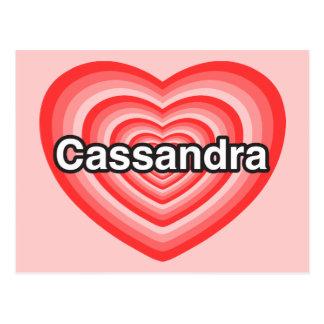I love Cassandra. I love you Cassandra. Heart Postcard