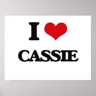 I Love Cassie Poster