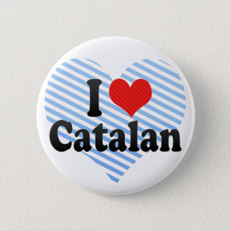 I Love Catalan 2 Inch Round Button