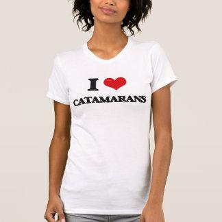 I love Catamarans T-shirts