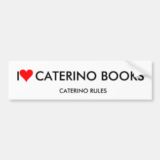 I  LOVE  CATERINO BOOKS CAR BUMPER STICKER