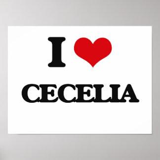 I Love Cecelia Poster