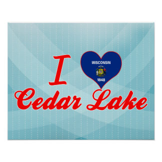 I Love Cedar Lake, Wisconsin Poster