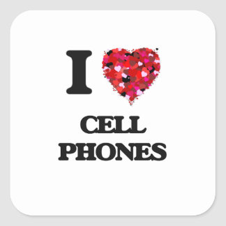 I love Cell Phones Square Sticker