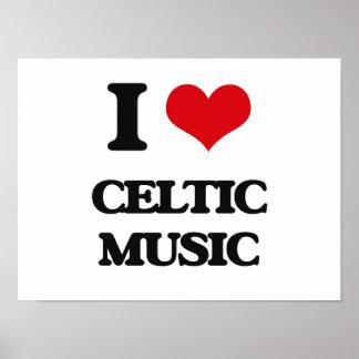 I Love CELTIC MUSIC Poster