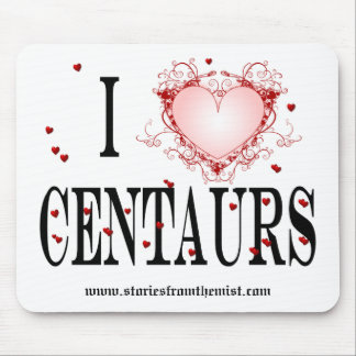 I Love Centuars Mouse Pad