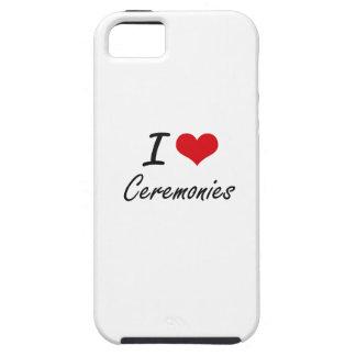 I love Ceremonies Artistic Design iPhone 5 Cover