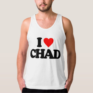 I LOVE CHAD TANK TOP