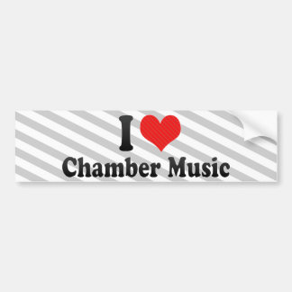 I Love Chamber Music Bumper Stickers