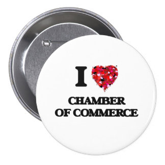 I love Chamber Of Commerce 3 Inch Round Button