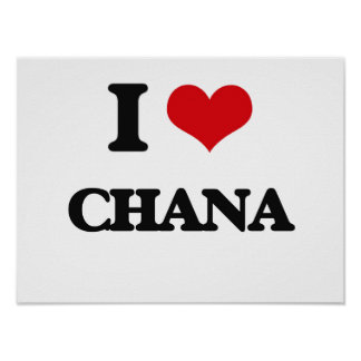 I Love Chana Poster