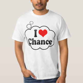 I love Chance T-Shirt