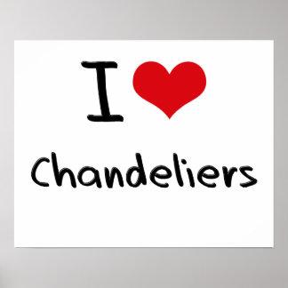 I love Chandeliers Print