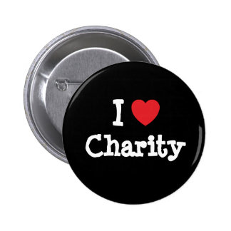 I love Charity heart T-Shirt 2 Inch Round Button