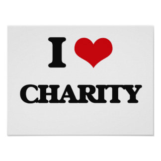 I Love Charity Poster