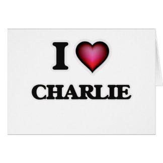 I Love Charlie Card