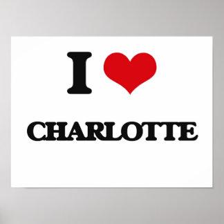 I Love Charlotte Poster