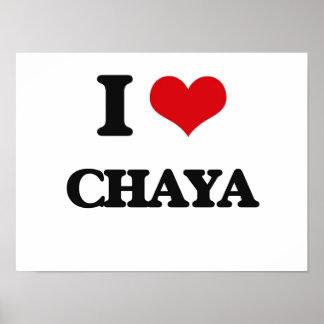 I Love Chaya Poster