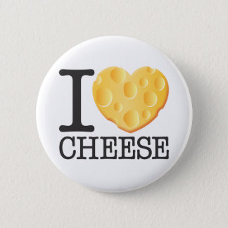 I Love Cheese 2 Inch Round Button