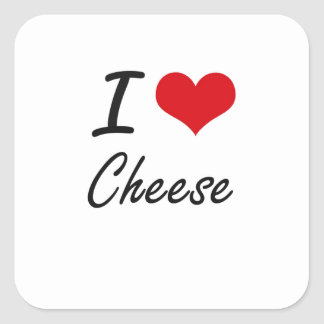 I Love Cheese artistic design Square Sticker