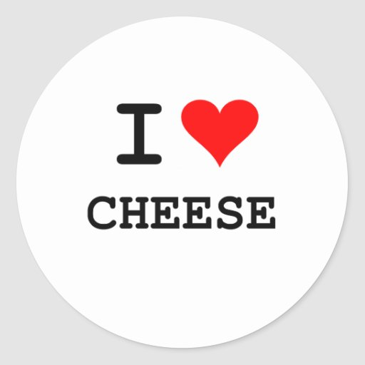 I love cheese (black lettering) round stickers