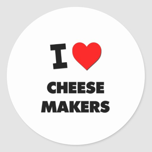 I Love Cheese Makers Stickers